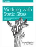 Ebook Working with Static Sites. Bringing the Power of Simplicity to Modern Sites