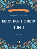 Ebook Hrabia Monte Christo. Tom I