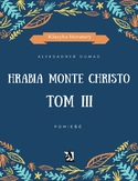 Ebook Hrabia Monte Christo. Tom III