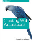 Ebook Creating Web Animations. Bringing Your UIs to Life