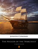 Ebook The Nigger of the Narcissus. A Tale of the Sea