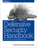 Defensive Security Handbook. Best Practices for Securing Infrastructure