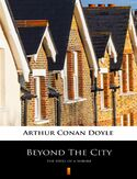 Ebook Beyond The City. The Idyll of a Suburb
