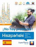 Hiszpański No hay problema! Mobilny kurs językowy (poziom średni B1)