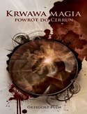 Ebook Krwawa magia. Powrót do Cerrun