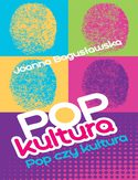 Ebook Popkultura - pop czy kultura