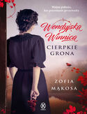 Ebook Wendyjska Winnica. Cierpkie grona