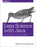 Ebook Data Science with Java. Practical Methods for Scientists and Engineers