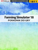 Ebook Farming Simulator 18 - poradnik do gry