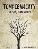 Temperamenty - rozwój charakteru