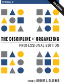 Ebook The Discipline of Organizing: Professional Edition. 4th Edition