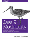 Java 9 Modularity. Patterns and Practices for Developing Maintainable Applications