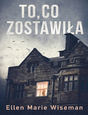 Ebook To, co zostawiła