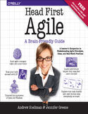 Ebook Head First Agile. A Brain-Friendly Guide to Agile Principles, Ideas, and Real-World Practices