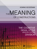 Ebook The Meaning of Constructions. The Cognitive Denial of the Lexicon-Syntax Division