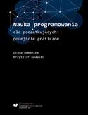 -53% na ebooka Nauka programowania dla początkujących: podejście graficzne. Do końca dnia (21.06.2021) za  9,90 zł