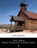 Ebook The Man Who Forgot Christmas