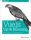 Ebook Vue.js: Up and Running. Building Accessible and Performant Web Apps