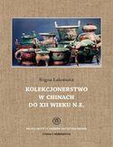 Kolekcjonerstwo w Chinach do XII wieku n. e
