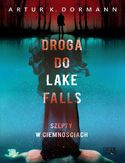 Ebook Droga do Lake Falls. Szepty w ciemnościach