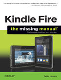 Ebook Kindle Fire: The Missing Manual. The book that should have been in the box