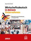 Niemiecki język biznesowy w twojej firmie. Wirtschaftsdeutsch in deinem Unternehmen