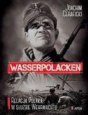 -66% na ebooka Wasserpolacken. Relacja Polaka w służbie Wehrmachtu. Do końca dnia (20.06.2019) za  9,90 zł