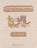 Ebook Current Developments in English Historical Linguistics: Studies in Honour of Rafał Molencki