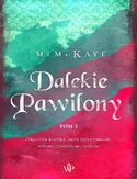 Ebook Dalekie Pawilony. Tom 1
