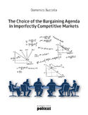 Ebook The Choice of the Bargaining Agenda in Imperfectly Competitive Markets