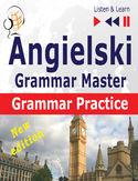 Angielski  Grammar Master: Grammar Practice  New Edition (Poziom średnio zaawansowany / zaawansowany: B2-C1  Słuchaj & Ucz się)