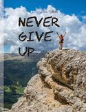 Ebook Never give up