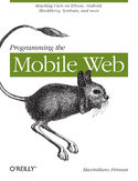 Ebook Programming the Mobile Web