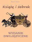 Książę i żebrak. Wydanie dwujęzyczne z gratisami