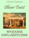 Oliver Twist. Wydanie dwujęzyczne z gratisami