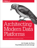 Ebook Architecting Modern Data Platforms. A Guide to Enterprise Hadoop at Scale