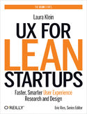 Ebook UX for Lean Startups. Faster, Smarter User Experience Research and Design