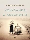 -72% na ebooka Kołysanka z Auschwitz. Do końca dnia (17.01.2021) za  9,90 zł