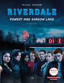 Ebook Powrót nad Shadow Lake Riverdale Tom 2