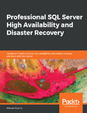 Professional SQL Server High Availability and Disaster Recovery