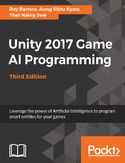Ebook Unity 2017 Game AI Programming - Third Edition
