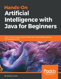 Ebook Hands-On Artificial Intelligence with Java for Beginners