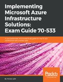 Ebook Implementing Microsoft Azure Infrastructure Solutions: Exam Guide 70-533
