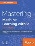 Ebook Mastering Machine Learning with R - Second Edition