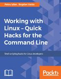 Ebook Working with Linux  Quick Hacks for the Command Line