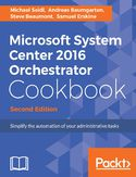 Ebook Microsoft System Center 2016 Orchestrator Cookbook - Second Edition