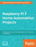 Ebook Raspberry Pi 3 Home Automation Projects