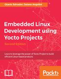 Ebook Embedded Linux Development using Yocto Projects - Second Edition