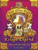Ebook Ever After High. Księga Legend