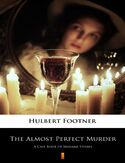 Ebook The Almost Perfect Murder. A Case Book of Madame Storey